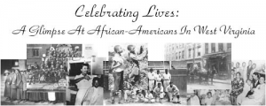 """Logo for the """"Celebrating Lives"""" project, an African American photograph and document database from the West Virginia Archives & History Department, and a testament to African American life and culture in the Mountain State.  Check it out at: http://www.wvculture.org/history/exhibitsonline/celebratinglives/bhm.html"""